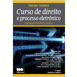 Curso De Direito E Processo Eletrônico - Tarcisio, Teixeira
