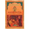 Ayurveda - O Caminho da Sa�de (Ebook)