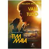 Vale Tudo - Nelson Motta