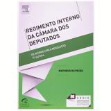 Série Resumos Ilustrados - Regimento Interno Da Câmara Dos Deputados - Matheus Oliveira