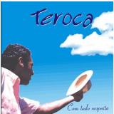 Teroca - Com Todo Respeito (CD) - Teroca