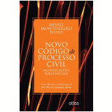 Novo Código De Processo Civil - Modificações Substanciais - Misael Montenegro Filho