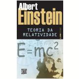 A Teoria Da Relatividade. - Albert Einstein