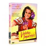 Violetas Imperiais (DVD)