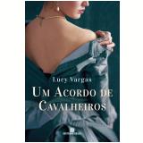 Um Acordo de Cavalheiros - Lucy Vargas