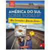 Am�rica do Sul Sobre Rodas