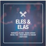 Eles & Elas - Duetos (CD) - Vários Artistas