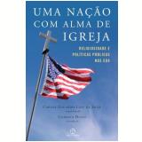 Uma Nação com Alma de Igreja - Luis Fernando Ayerbe, Paulo José dos Reis Pereira, Ariel Finguerut ...