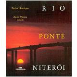 Ponte Rio-Niterói - Zuenir Ventura