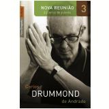 Nova Reunião (Vol. 3 ) - Carlos Drummond de Andrade