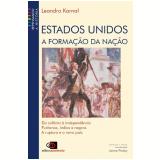 Estados Unidos a Formação da Nação: da Colonia a Independência - Leandro Karnal