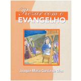 Rezar Com o Evangelho - Joaquín María García de Dios