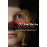Memórias de uma Infâmia  - Lydia Cacho