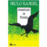 O Assassinato na Floresta - Paulo Rangel