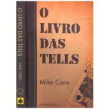 O livro das Tells - Mike Caro