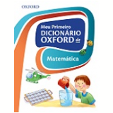 Meu Primeiro Dicionario Oxford De Matematica -