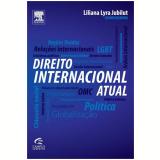 Direito Internacional Atual - Liliana Lyra Jubilut