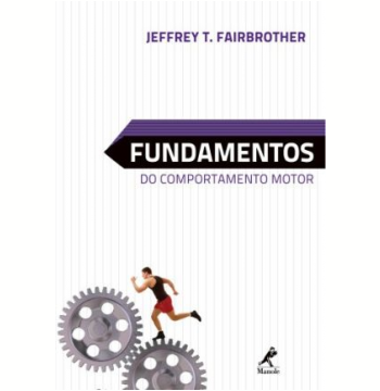 Fundamentos Do Comportamento Motor