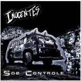 Os Inocentes - Sob Controle (CD) -