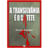 A Transilvânia é o Catete (Ebook)
