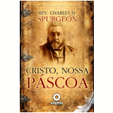 Cristo, nossa Páscoa (Ebook) - Leo Kades