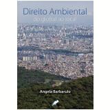 Direito Ambiental do Global ao Local (Ebook) - Angela Barbarulo