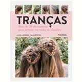 Tranças - Laura Arnesen, Marie Wivel