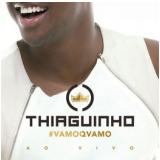 Thiaguinho - #vamoqvamo (CD) - Thiaguinho