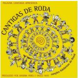 Palavra Cantada - Cantigas De Roda (CD) - Palavra Cantada