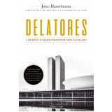 Delatores - Joice Hasselmann