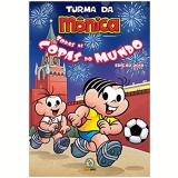 Turma da Mônica - Todas as Copas do Mundo - Mauricio de Sousa