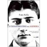 O Desaparecido ou Amerika - Franz Kafka