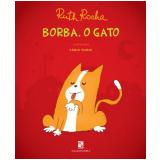 Borba, o Gato - Ruth Rocha