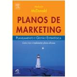 Planos de Marketing - Malcolm Mc Donald