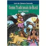 Contos Tradicionais do Brasil para Jovens - Luís da Câmara Cascudo