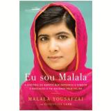 Eu Sou Malala - Malala Yousafzai
