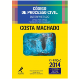 C�digo De Processo Civil Interpretado - 2014 - Ant�nio Cl�udio da Costa Machado