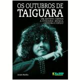 Os Outubros de Taiguara - Janes Rocha