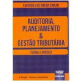 Auditoria, Planejamento & Gestão Tributária - Everson Luiz Breda Carlin