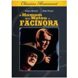 O Homem que Matou o Facínora (DVD) - John Ford  (Diretor)