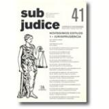 Sub Judice 41 - Novíssimos Estilos, 1 - Jurisprudência - Vários