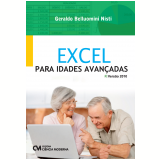 Excel Para Idades Avançadas - Geraldo Belluomini Nisti