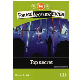 Pause Lecture Facile - Top Secret - Cle International