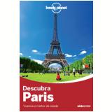 Descubra Paris - Nicola Williams, Catherine Le Nevez, Christopher Pitts