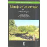 Manejo E Conservação Do Solos E Da Água - Nildo Da Silva Dias, Antonio Roberto Brígido, Ana Claudia Medeiros Souza
