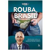 Rouba, Brasil - Agamenon Mendes Pedreira