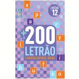 Mais 200 Letrão 12 - Equipe Coquetel