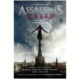 Assassin's Creed: Livro Oficial Do Filme - Christie Golden