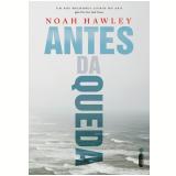 Antes da Queda  - Noah Hawley
