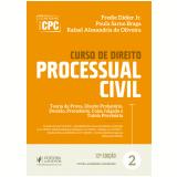 Curso de Direito Processual Civil (vol. 2) - Paula Sarno Braga, Fredie Didier Jr, Rafael Alexandria De Oliveira